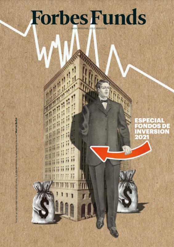 Artículo de Rafael Peña en Especial Fondos de Inversión 2021 de Forbes